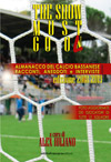 Almanacco del calcio bassanese 2019. The show must go..ol!