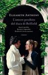 L'amore proibito del duca di Belfield.