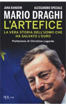 Mario Draghi. L'artefice.