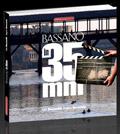 Bassano in 35 mm. Libro e dvd.