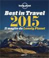 Best in travel 2015. Il meglio di Lonely Planet.