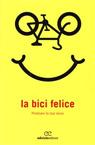 La bici felice. Pedalare fa star bene.