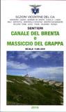 Sentieri Canale del Brenta e Massiccio del Grappa + carta 2016