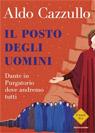 Dante in Purgatorio, dove andremo tutti di Aldo CazzulloRecensioni (1)  Subito Disponibile Prezzo solo online: € 17,10