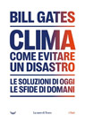 Clima. Come evitare un disastro.