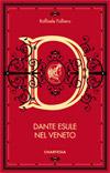 Dante esule nel Veneto