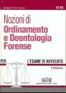 Nozioni di Ordinamento e Deontologia Forense per l`esame di avvocato.