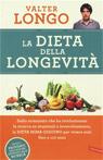 La dieta della longevità. Dallo scienziato che ha rivoluzionato la ricerca su staminali e invecchiament