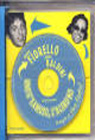 Uno è famoso, l`altro no. Il meglio di Viva Radio2. Con CD Audio