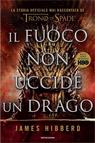 Il fuoco non uccide un drago.
