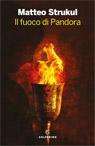 Il fuoco di Pandora.