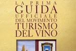 Giravino la guida del Movimento Turismo del Vino