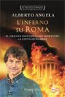L'inferno su Roma. Il grande incendio che distrusse la città di Nerone