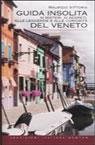 Guida insolita del Veneto