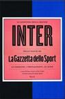 La leggenda della grande Inter nelle pagine de La Gazzetta dello Sport