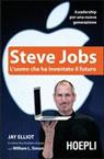 Steve Jobs. L'uomo che ha inventato il futuro
