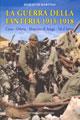 La guerra della fanteria 1915-1918