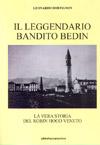 Il leggendario bandito Bedin.