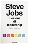 Steve Jobs. Lezioni di leadership.