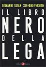 Il libro nero della Lega.