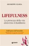 Lifefulness. La pienezza della