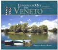 Lungo le acque del Veneto.