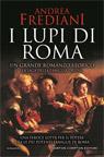 I lupi di Roma. La saga degli Orsini.