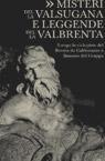 Misteri della Valsugana e leggende della Valbrenta.