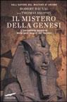 Il mistero della genesi. L'incredibile scoperta delle vere origini dei faraoni.