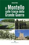 Il Montello sulle tracce della Grande Guerra.