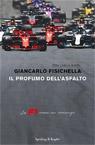 Il profumo dell'asfalto. La F1 come un romanzo.