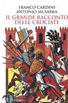 Il grande racconto delle crociate.