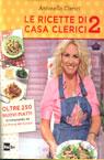 Le ricette di Casa Clerici Vol. 2