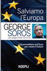Salviamo l'Europa. Scommettere sull'euro per creare il futuro