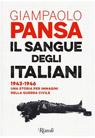Il sangue degli italiani. 1943-1946 una storia per immagini della guerra civile