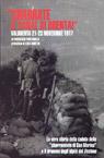 Sbarrate il Canal di Brenta. Valbrenta 21-23 novembre 1917.
