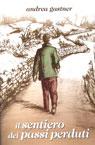Il sentiero dei passi perduti.