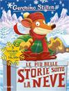 Le più belle storie sotto la neve.