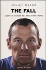 The fall. Ascesa e caduta di Lance Armstrong.