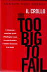 Too Big To Fail - Il crollo