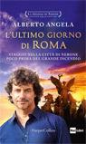 L'ultimo giorno di Roma.
