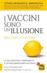 I vaccini sono un'illusione.