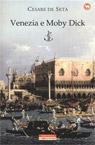 Venezia e Moby Dick.