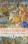 I Venturieri. La travolgente ascesa degli Sforza
