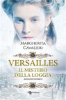 Versailles. Il mistero della loggia.