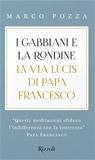 I gabbiani e la rondine. La via lucis di Papa Francesco.