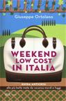 Weekend low cost in Italia.